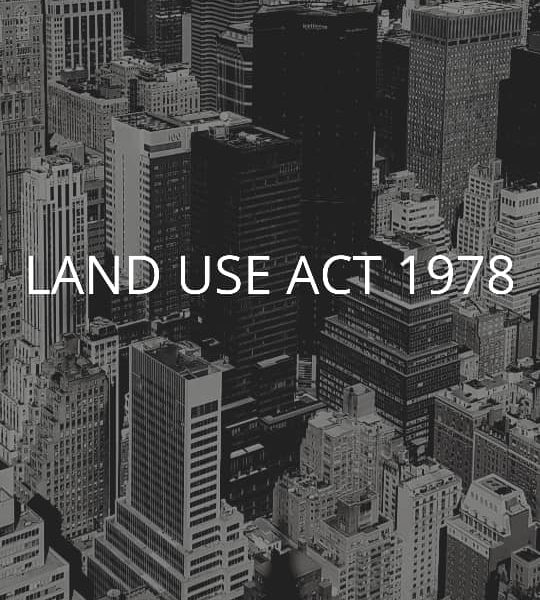 SUMMARY OF LAND USE ACT 1978